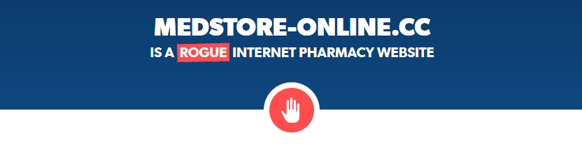 Medstore-online.cc is a Rogue Internet Pharmacy
